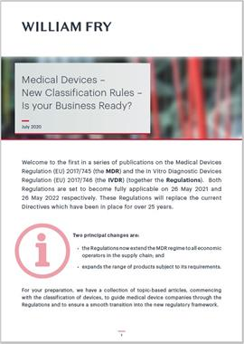 Medical Devices – New Classification Rules – Is your Business Ready?