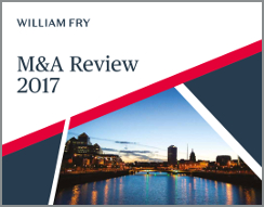 William Fry M&A Review 2017